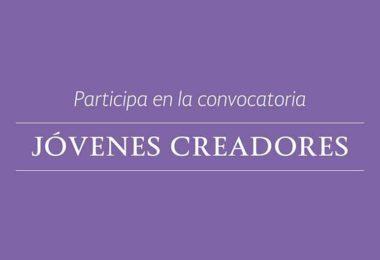 Convocatoria 2017 JóVENES-CREADORES Estímulos fonca
