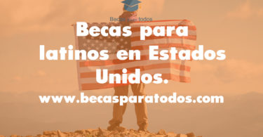 becas latinos en estados unidos