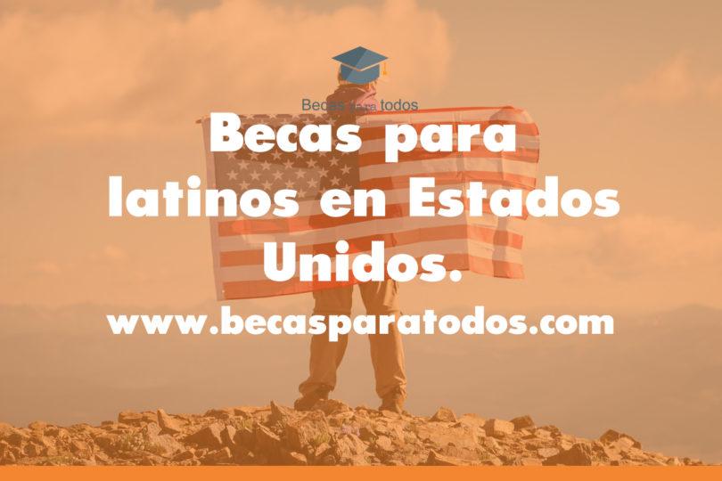 becas latinos en estados unidos