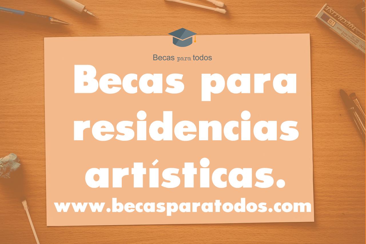 becas para residencias arte
